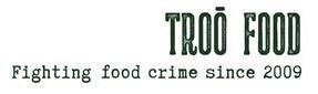 Troō Food Liberation - Don't let big business colonize your colon!